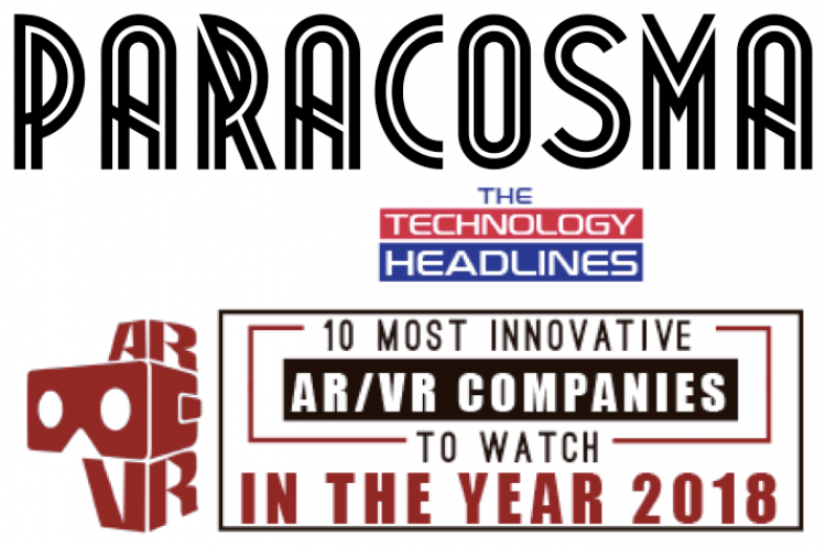 "Paracosma Recognized as One of the ""10 Most Innovative AR/VR Companies to Watch in the Year 2018"""