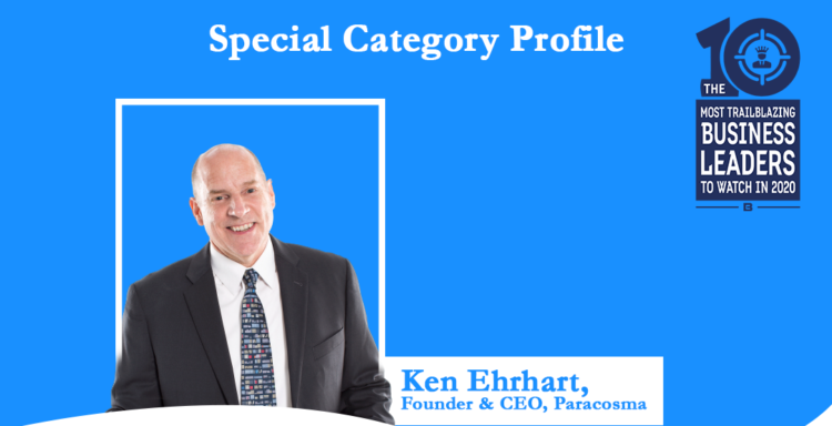 Ken Ehrhart Featured Among the 10 Most Trailblazing Business Leaders to Watch in 2020